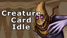 Creature Card Idle